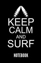 Keep Calm and Surf Notebook