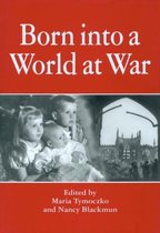 Born into a World at War