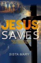 Boek cover Jesus Saves van Sista Mary