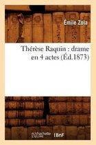 Th r se Raquin