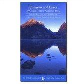 Canyons and Lakes of Grand Teton National Park