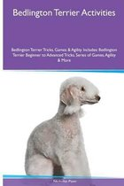 Bedlington Terrier Activities Bedlington Terrier Tricks, Games & Agility. Includes