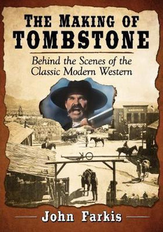 The Making of Tombstone