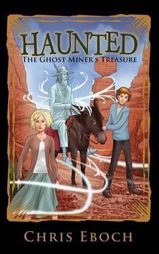 The Ghost Miner's Treasure