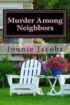 Murder Among Neighbors