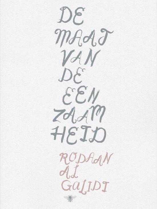 Cover van het boek 'De maat van de eenzaamheid' van Rodaan al Galidi
