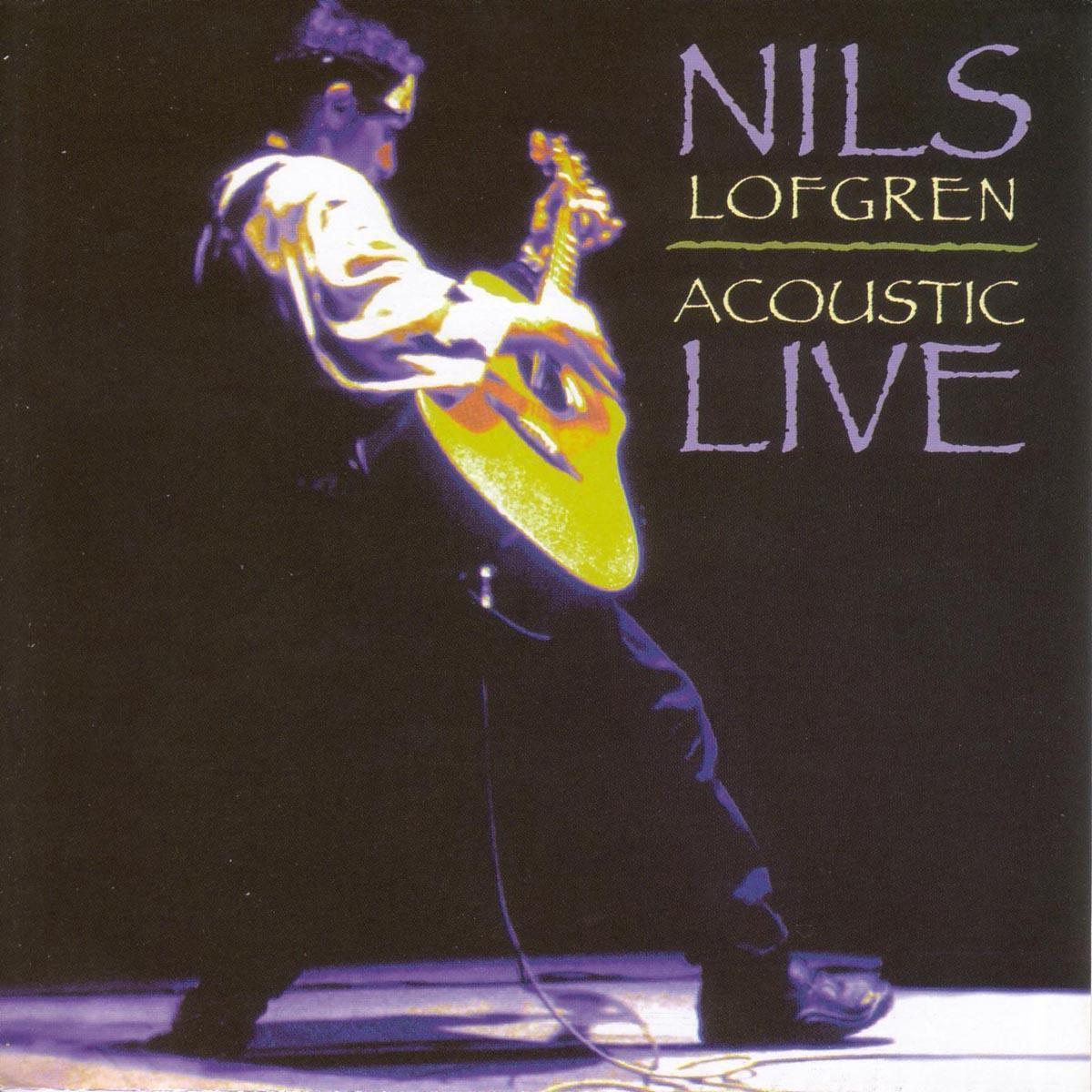 Nils Lofgren - Acoustic Live - Nils Lofgren