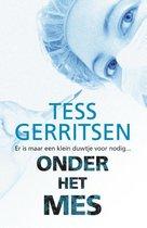Tess Gerritsen Specials 1 - Onder het mes