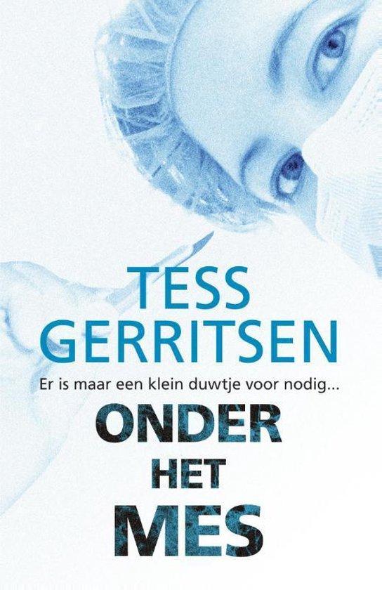 Tess Gerritsen Specials 1 - Onder het mes - Tess Gerritsen  