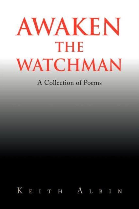 Awaken the Watchman