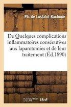 De Quelques complications inflammatoires consecutives aux laparotomies et de leur traitement