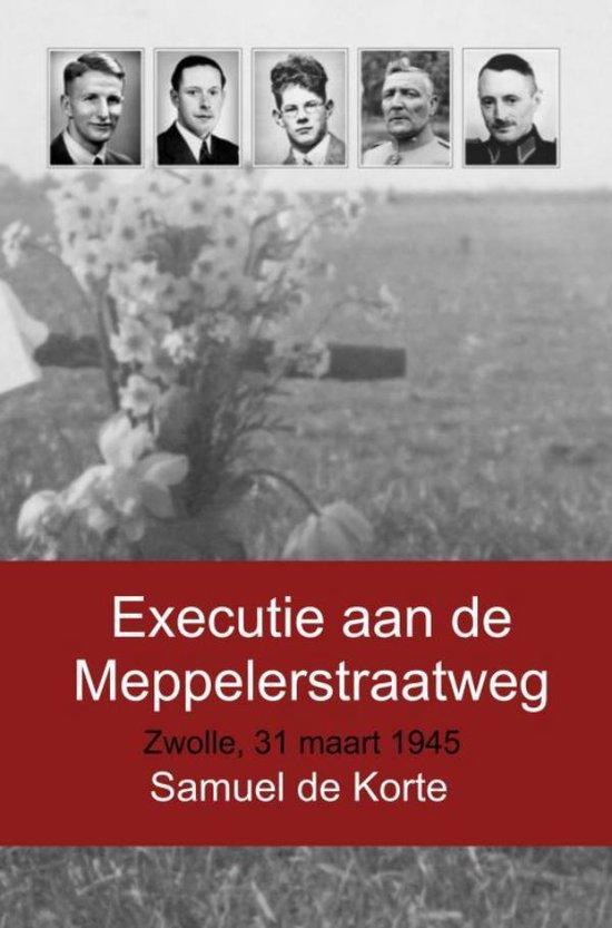 Executie aan de Meppelerstraatweg - Samuel de Korte | Fthsonline.com