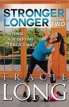 Stronger Longer Vol.2