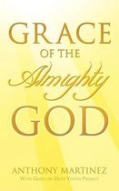 Grace of the Almighty God