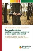 Comportamentos Ecologicos Responsaveis E a Psicologia Ambiental