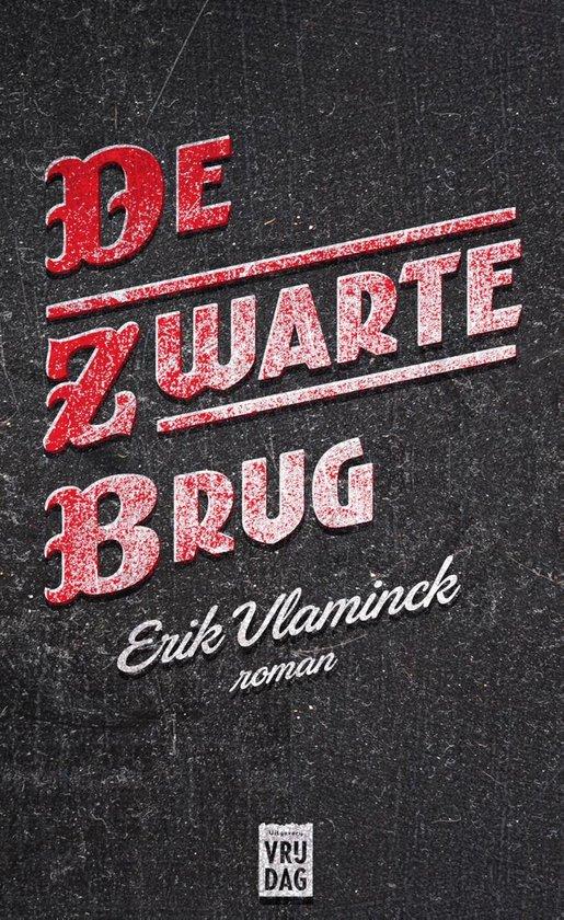 De zwarte brug - Erik Vlaminck |