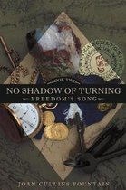 No Shadow of Turning Book Two