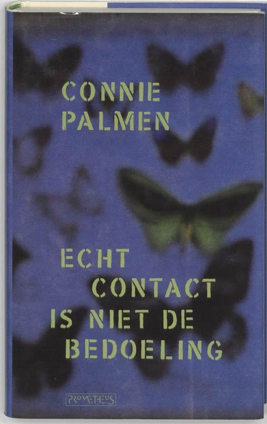 Echt contact is niet de bedoeling - Connie Palmen | Fthsonline.com