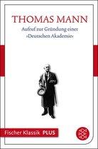 Boek cover Aufruf zur Gründung einer Deutschen Akademie van Thomas Mann
