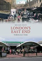 London's East End Through Time