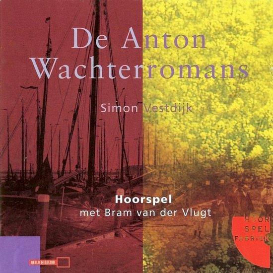 De Anton Wachterromans - Simon Vestdijk  