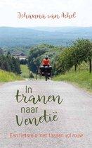 In tranen naar venetië - een fietsreis met tassen vol rouw