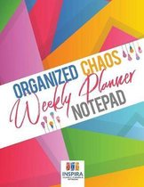 Organized Chaos Weekly Planner Notepad