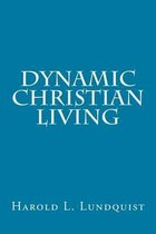 Dynamic Christian Living
