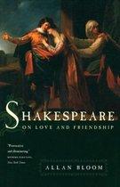 Boek cover Shakespeare on Love and Friendship van Allan Bloom
