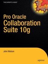 Pro Oracle Collaboration Suite 10g