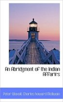 An Abridgment of the Indian Affarirs