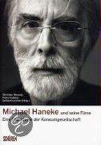 Michael Haneke und seine Filme: Eine Pathologie der Konsumgesellschaft