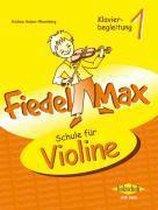 Fiedel Max - Klavierbegleitung Zur Schule 1