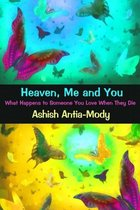 Omslag Heaven Me & You | What Happens When Someone You Love Dies