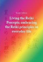 Living the Reiki Precepts