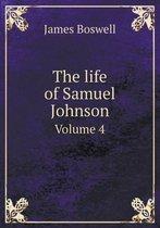 The Life of Samuel Johnson Volume 4