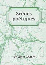 Scenes Poetiques