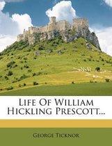 Life of William Hickling Prescott...