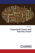 Organized Crime and Security Issues