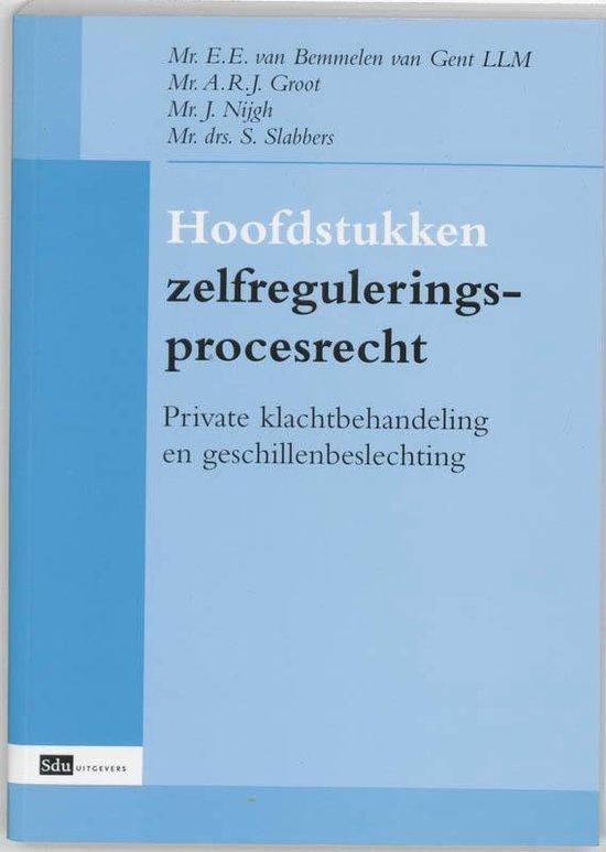 Boek cover Hoofdstukken zelfreguleringsprocesrecht van L.L.M. Bemmelen van Gent (Paperback)