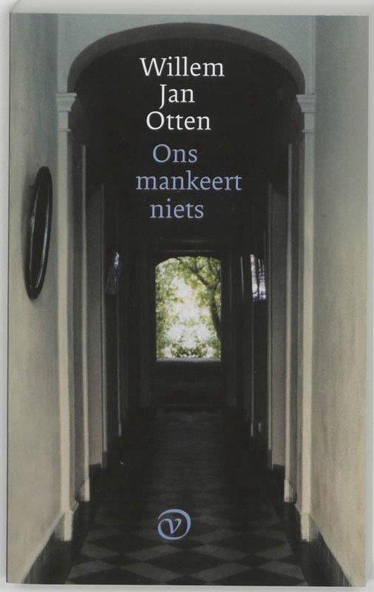 Cover van het boek 'Ons mankeert niets' van Willem Jan Otten