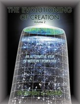 The Evolutioning of Creation - Volume 2