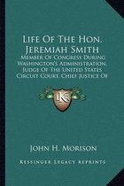 Life of the Hon. Jeremiah Smith