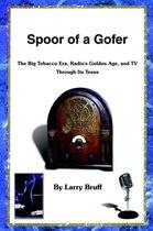 Spoor of a Gofer