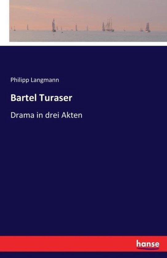 Bartel Turaser