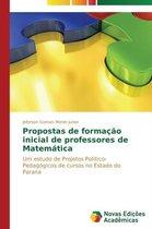 Propostas de formacao inicial de professores de Matematica