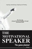 THE Motivational Speaker