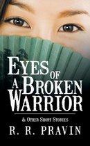 Eyes of A Broken Warrior