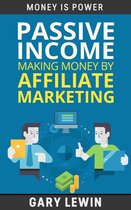 Passive Income :Making Money by Affiliate Marketing