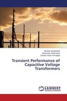 Transient Performance of Capacitive Voltage Transformers